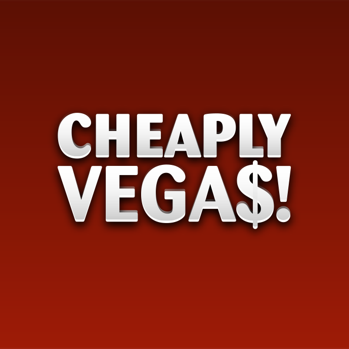 Cheaply Vegas
